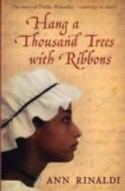 Hang A Thousand Trees With Ribbons by Ann Rinaldi image
