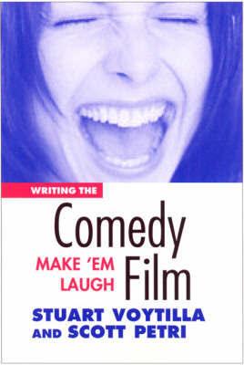 Writing the Comedy Film by Stuart Voytilla