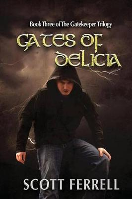 Gates of Delicia by Scott Ferrell image