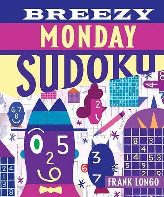 Breezy Monday Sudoku by Frank Longo