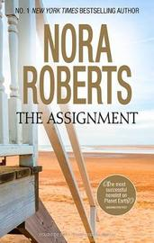The Assignment by Nora Roberts