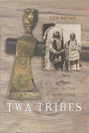 Twa Tribes by Tom Bryan image