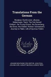 Translations from the German by Johann Wolfgang von Goethe
