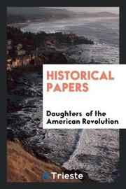 Historical Papers by Daughters of the American Revolution image
