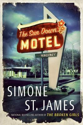 The Sun Down Motel by Simone St James
