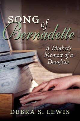 Song of Bernadette by Debra S. Lewis image