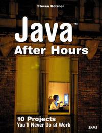 Java After Hours by Steven Holzner
