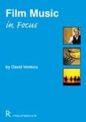 Film Music in Focus by David Ventura image