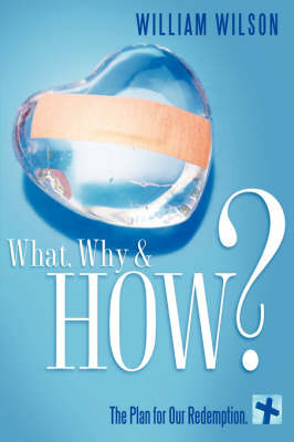 What, Why & How ? by William Wilson, MCI image