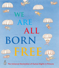 We are All Born Free by Amnesty International image