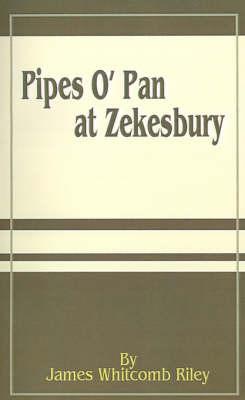 Pipes O'pan at Zekesbury by James Whitcomb Riley