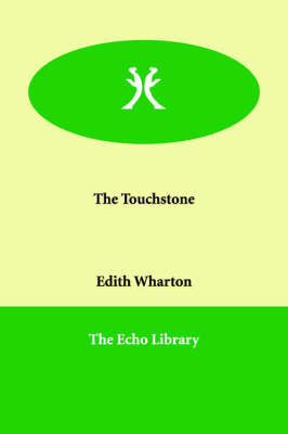 The Touchstone by Edith Wharton