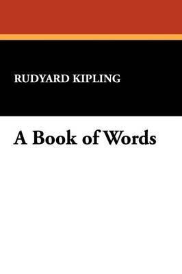 A Book of Words by Rudyard Kipling image