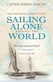 Sailing Alone Around the World by Joshua Slocum