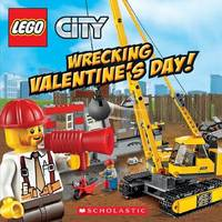 LEGO City: Wrecking Valentine's Day! by Trey King image