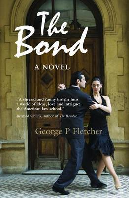 The Bond by George Philip Fletcher