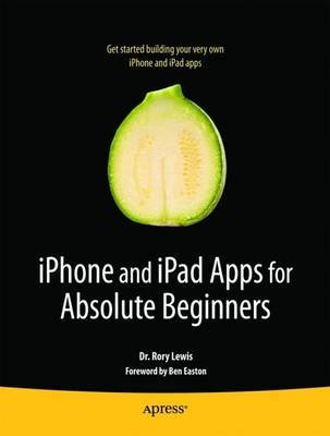 iPhone and iPad Apps for Absolute Beginners by Rory Lewis image