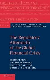 International Corporate Law and Financial Market Regulation by Eilis Ferran