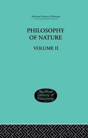 Hegel's Philosophy of Nature by G W F Hegel