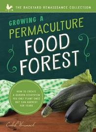Growing a Permaculture Food Forest by Caleb Warnock
