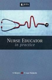 Nurse educator in practice by Salome Meyer image