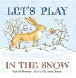 Let's Play in the Snow by Sam McBratney