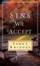 Sins We Accept by Jerry Bridges