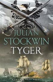 Tyger by Julian Stockwin
