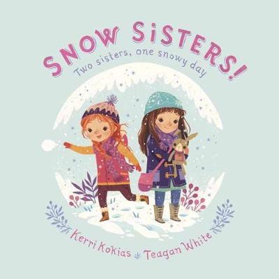 Snow Sisters! by Kerri Kokias image