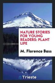 Nature Stories for Young Readers by M Florence Bass image
