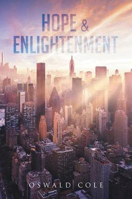 Hope & Enlightenment by Oswald Cole