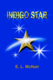 Indigo Star by Edyth L. McNair