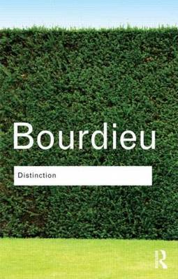 Distinction: A Social Critique of the Judgement of Taste by Pierre Bourdieu image