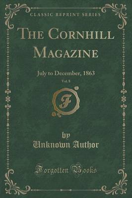 The Cornhill Magazine, Vol. 8 by Unknown Author image
