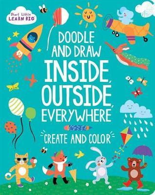 Doodle and Draw Inside, Outside, Everywhere