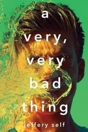 Very, Very Bad Thing by Jeffery Self