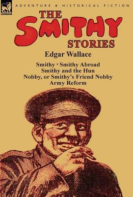 The Smithy Stories by Edgar Wallace