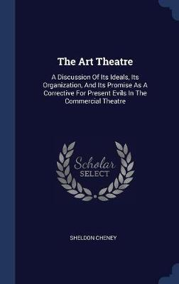 The Art Theatre by Sheldon Cheney image