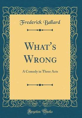 What's Wrong by Frederick Ballard image
