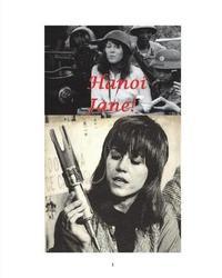 Hanoi Jane! by Arthur Miller image