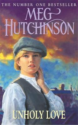 Unholy Love by Meg Hutchinson