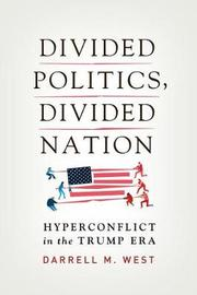 Divided Politics, Divided Nation by Darrell M West