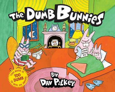 The Dumb Bunnies by Dav Pilkey image