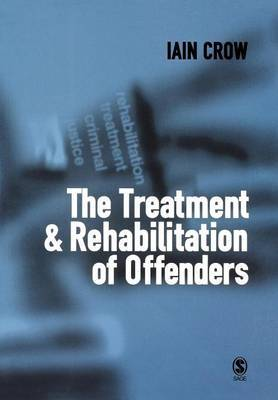 The Treatment and Rehabilitation of Offenders image
