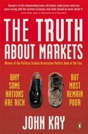 The Truth About Markets by John Kay image