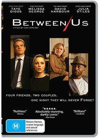 Between Us on DVD