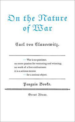 On the Nature of War by Carl Von Clausewitz image