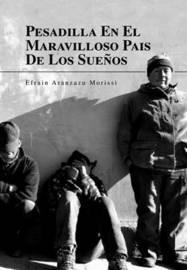 Pesadilla En El Maravilloso Pais de Los Sueos by Efrain Aranzazu Morissi