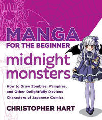 Manga For The Beginner Midnight Monsters by Christopher Hart image