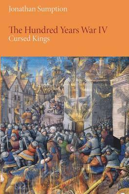 The Hundred Years War: Volume 4 by Jonathan Sumption image